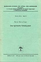 Das tigrinische Verbalsystem by Rainer Maria…