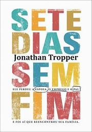 Sete Dias Sem Fim af Jonathan Tropper