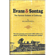 Evans and Sontag, the famous bandits of…