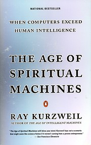 The Age of Spiritual Machines: When…