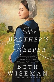 Her Brother's Keeper (An Amish Secrets…