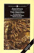 The Oresteia: Agamemnon / The Libation…