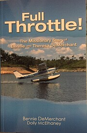 Full Throttle: The Missionary Story of…