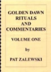 Golden Dawn Rituals and Commentaries (Vols…