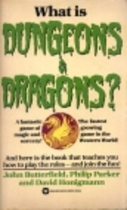What Is Dungeons and Dragons? af John…