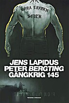 Gängkrig 145 by Jens Lapidus
