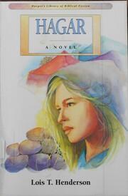 Hagar : a novel af Lois T. Henderson