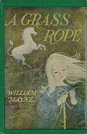 A grass rope af William Mayne