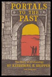 Portals to the Past de Katherine B. Shippen