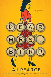 Dear Mrs. Bird: A Novel af AJ Pearce