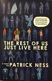 The Rest of Us Just Live Here av Patrick…