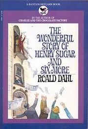 Wonderful Story of Henry Sugar de Roald Dahl