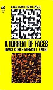 A Torrent of Faces por James Blish