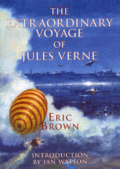 The Extraordinary Voyage of Jules Verne cover