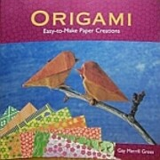 Origami: Easy-to-Make Paper Creations by Gay…