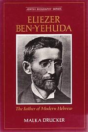 Eliezer Ben-Yehuda: The Father of Modern…