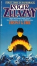 Frost and Fire by Roger Zelazny