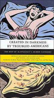 Created in darkness by troubled Americans :…