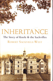 Inheritance: The Story of Knole and the…
