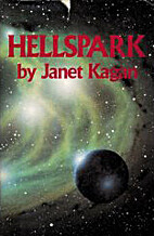Hellspark by Janet Kagan