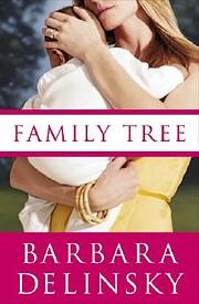 Family Tree de Barbara Delinsky