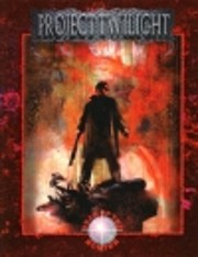 Project Twilight (Werewolf : the Apocalypse)…