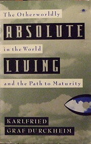Absolute Living: The Otherworldly in the…