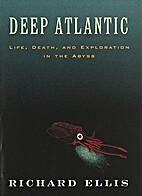Deep Atlantic: Life, Death, and Exploration…