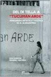Del Di Tella a Tucuman Arde Vanguardia…