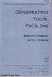 Constructing Social Problems – tekijä:…
