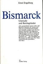 Bismarck. Urpreuße und…