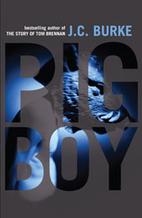 Pig boy by J. C. Burke