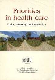 Priorities in Health Care: Ethics,…