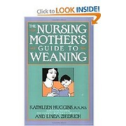 The nursing mother's guide to weaning –…