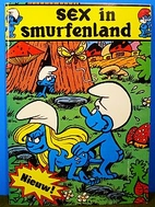 Sex In Smurfenland by Paul Schuurmans