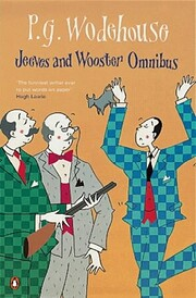 Jeeves and Wooster Omnibus: The Mating…