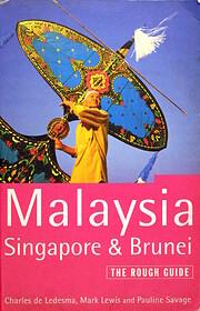 Malaysia, Singapore, Brunei: The Rough…