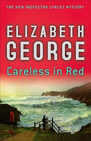 Careless in Red: A Novel by Elizabeth George