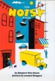 The Noisy Book av Margaret Wise Brown
