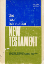The four translation New Testament: King…