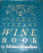 The great vintage wine book de J. M.…