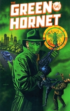 The Green Hornet Volume 1, # 01, My Last…