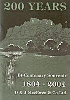 200 years: bi-centenary souvenir 1804-2004,…
