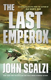 The Last Emperox (The Interdependency, #3)…