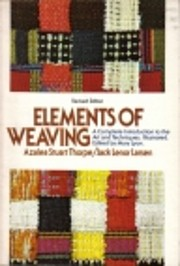 Elements of weaving : a complete…