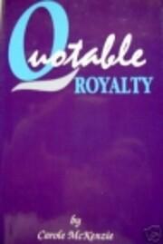 Quotable Royalty de Carole McKenzie