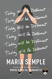 Today Will Be Different de Maria Semple