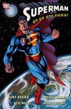 Superman: Up, Up, and Away! by Kurt Busiek