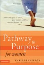 Pathway to Purpose for Women: Connecting…
