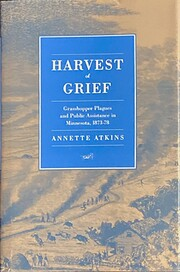 Harvest of Grief - Grasshopper Plagues and…